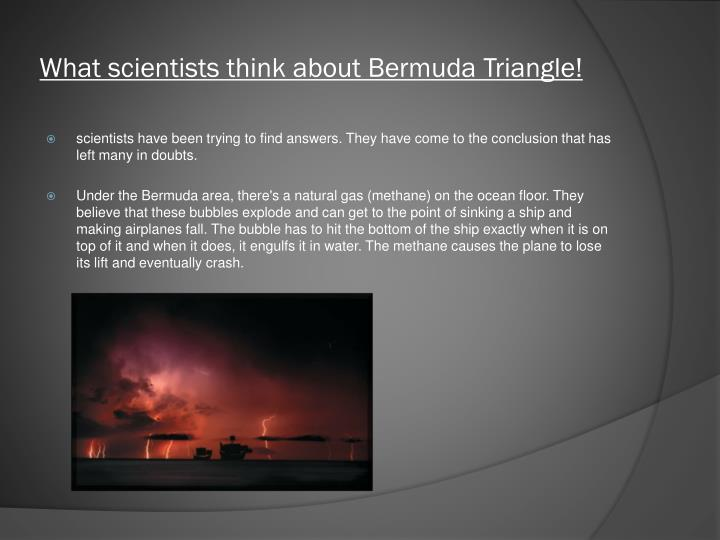 What scientists think about Bermuda Triangle!