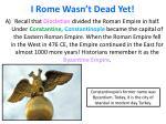 i rome wasn t dead yet