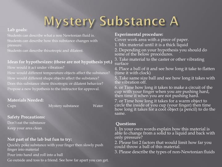 Mystery Substance A