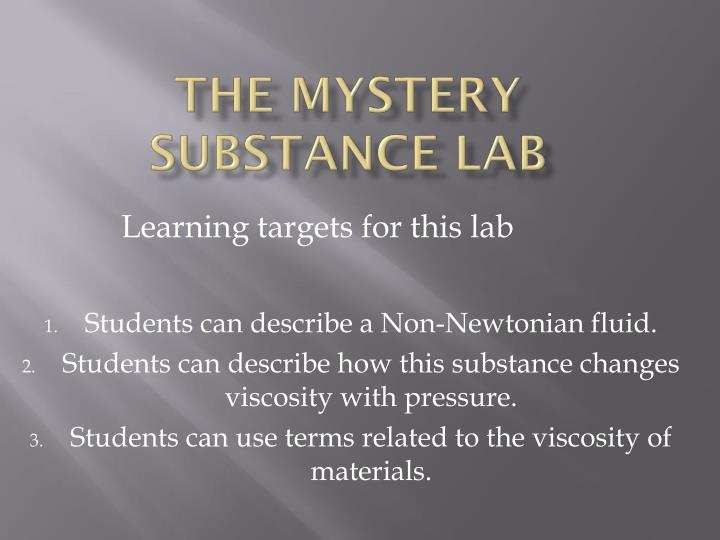 The mystery substance lab