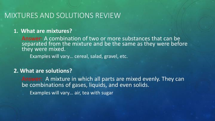 Mixtures and Solutions Review