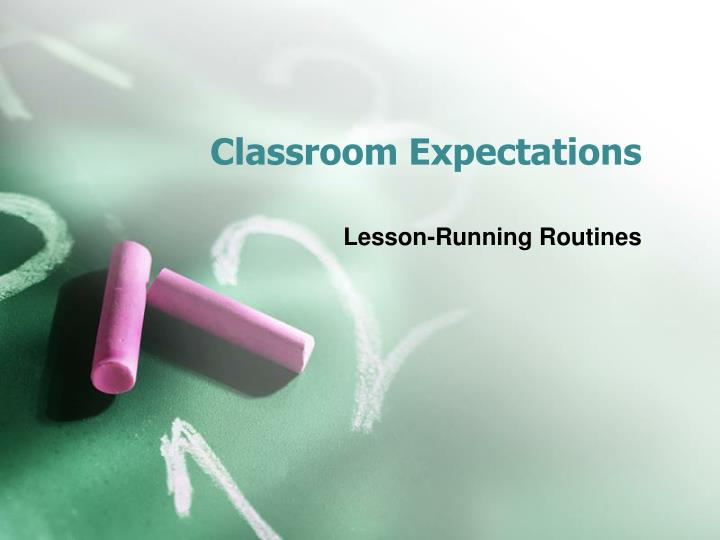 classroom expectations n.