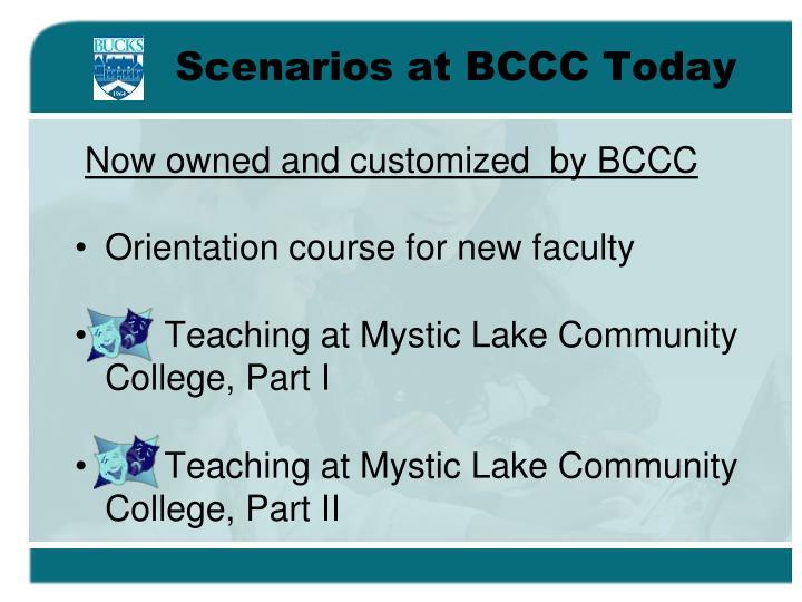 Scenarios at BCCC Today