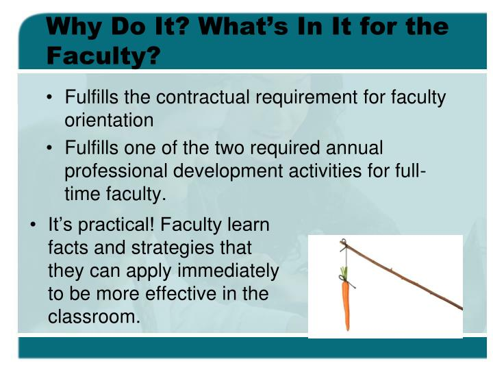 Why Do It? What's In It for the Faculty?