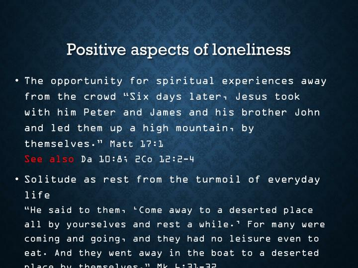Positive aspects of loneliness