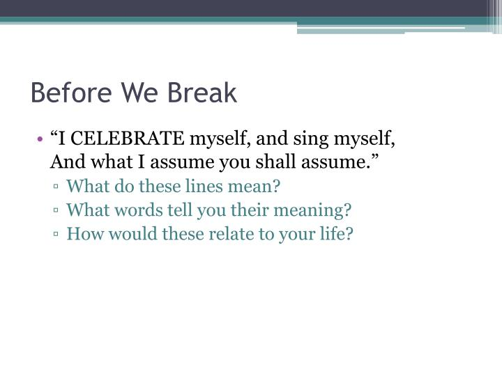 Before We Break