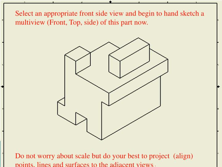 Select an appropriate front side view and begin to hand sketch a