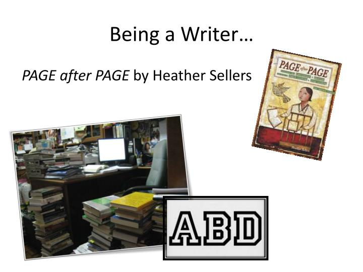 Being a writer1