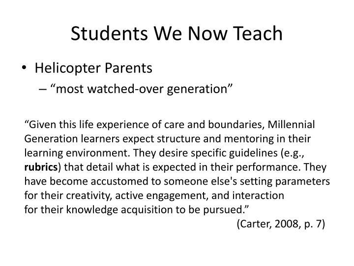 Students We Now Teach