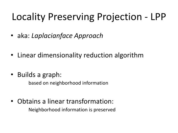 Locality Preserving Projection - LPP