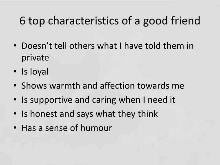 6 top characteristics of a good friend