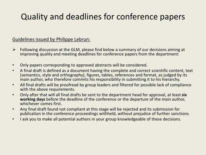 Quality and deadlines for conference papers