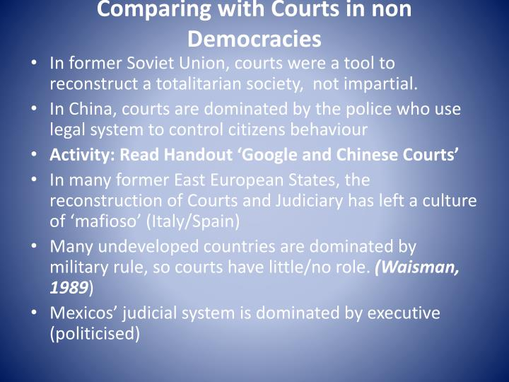 Comparing with Courts in non Democracies