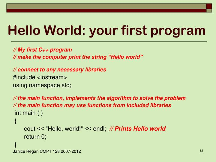 Hello World: your first program