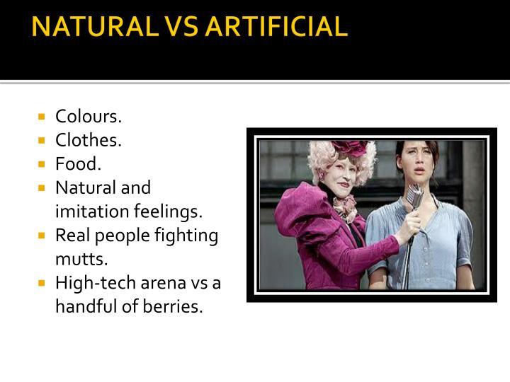 Natural vs artificial