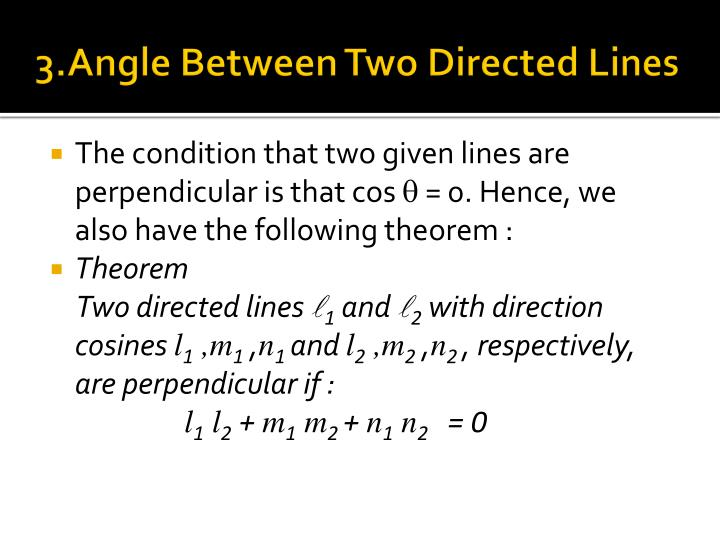 3.Angle Between Two Directed Lines