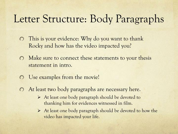 Letter Structure: Body Paragraphs