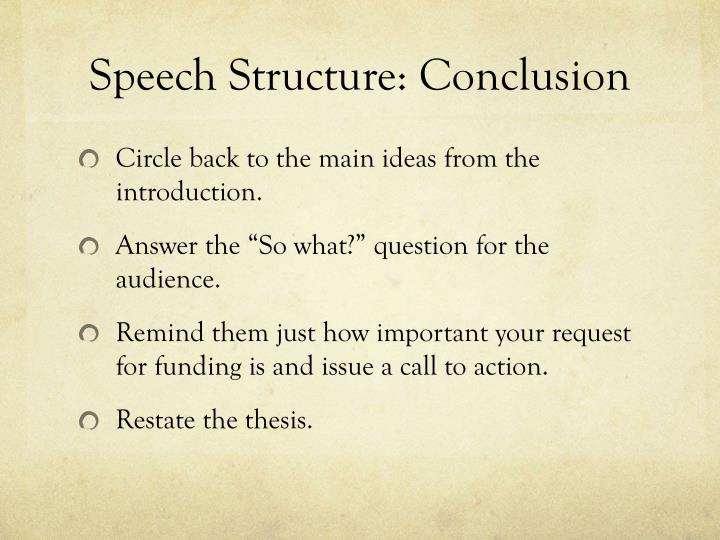 Speech Structure: Conclusion