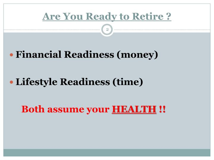 Are you ready to retire