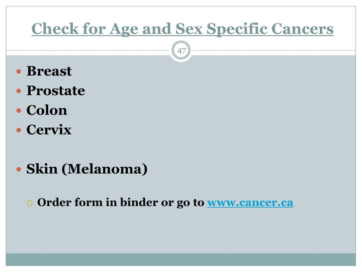 Check for Age and Sex Specific Cancers