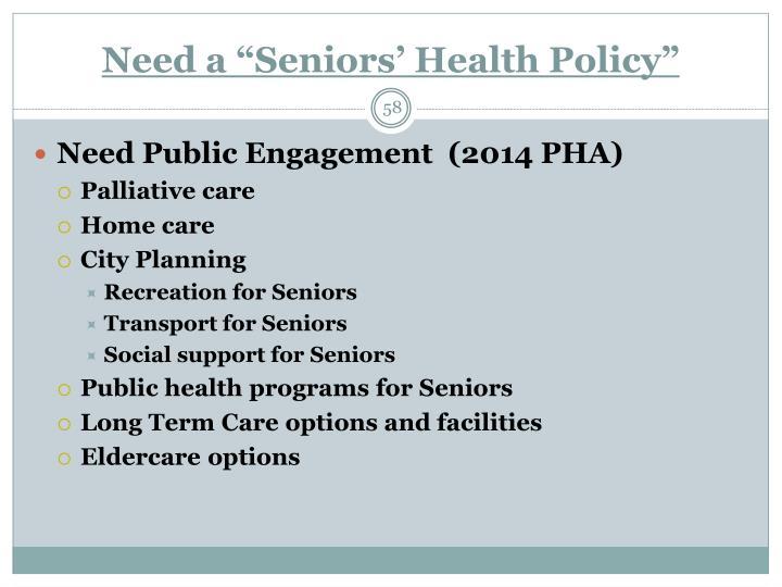 "Need a ""Seniors' Health Policy"""