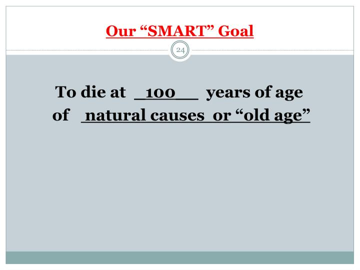 """Our """"SMART"""" Goal"""