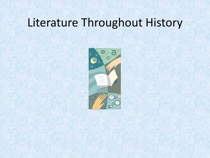 literature throughout history n.