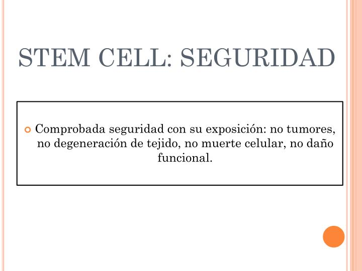 STEM CELL: SEGURIDAD