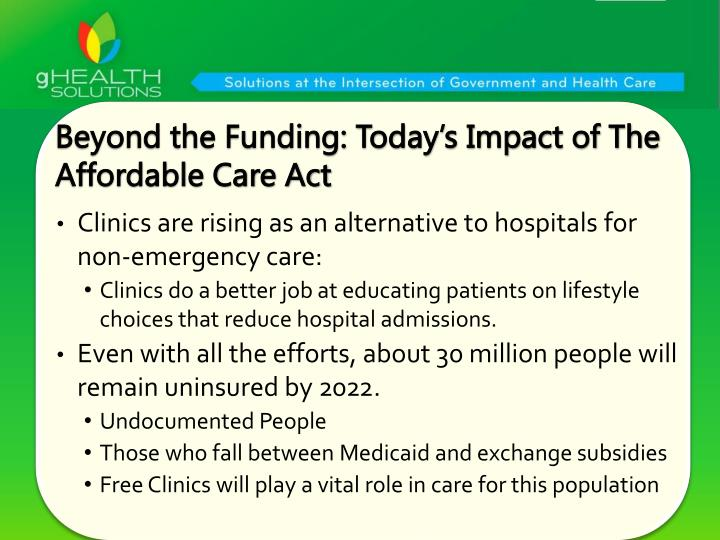 Beyond the Funding: Today's Impact of The Affordable Care Act