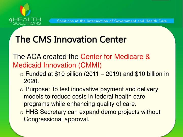 The CMS Innovation Center