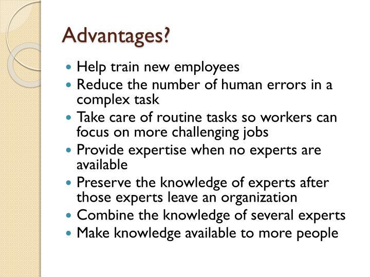 Advantages?