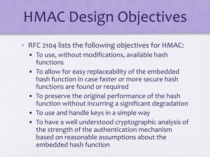 HMAC Design Objectives