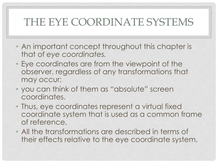 The EYE Coordinate Systems