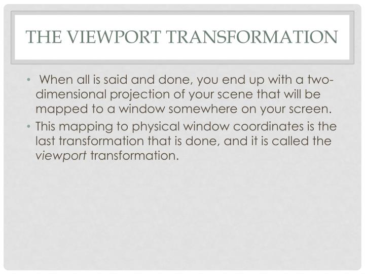 The Viewport Transformation