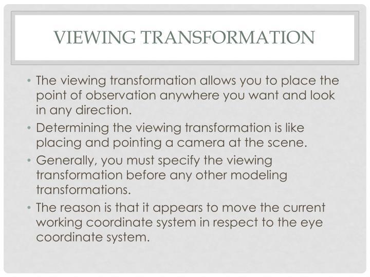 Viewing Transformation