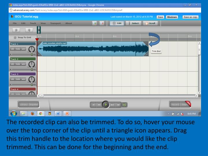 The recorded clip can also be