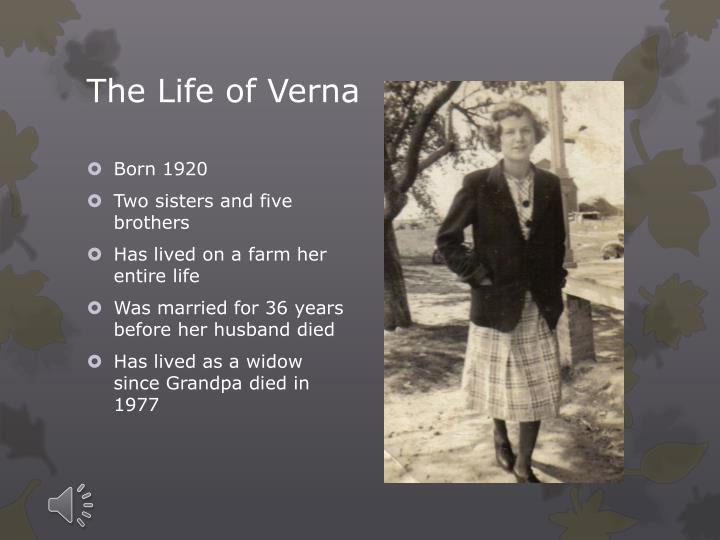 The Life of Verna