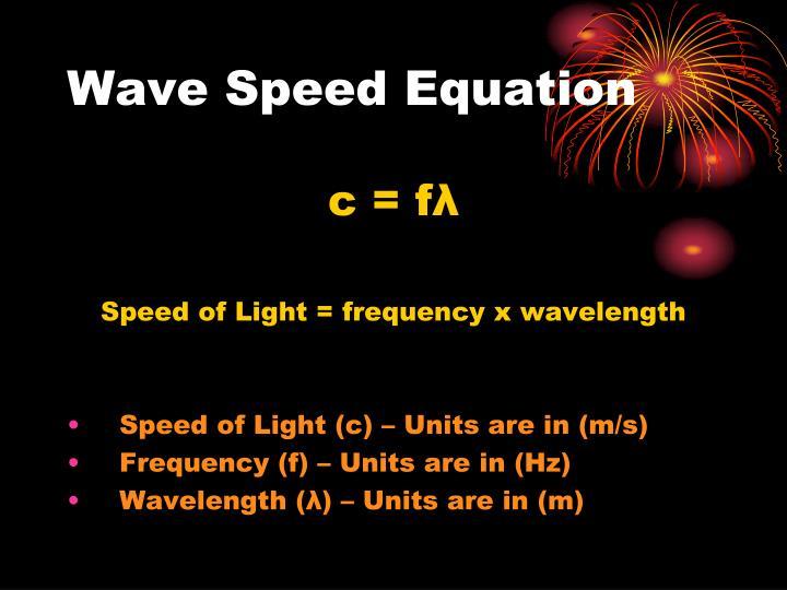 Wave Speed Equation