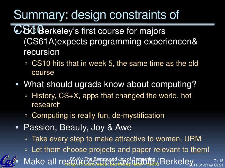 Summary: design constraints of CS10