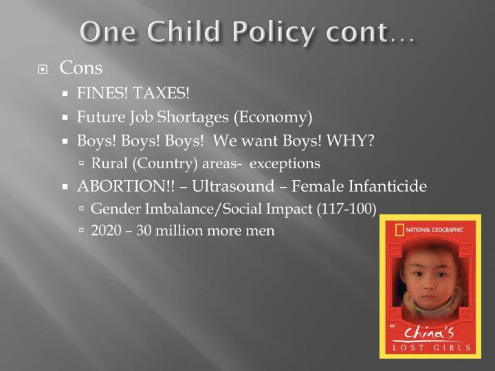 One Child Policy cont…