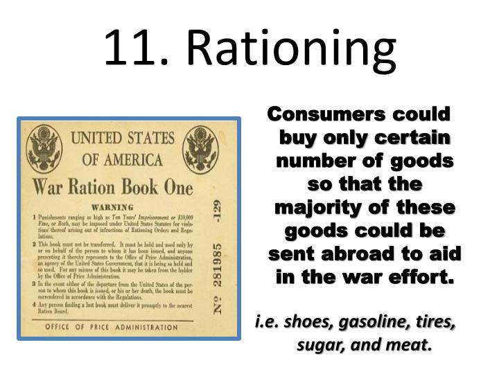 11. Rationing