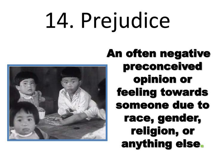 14. Prejudice