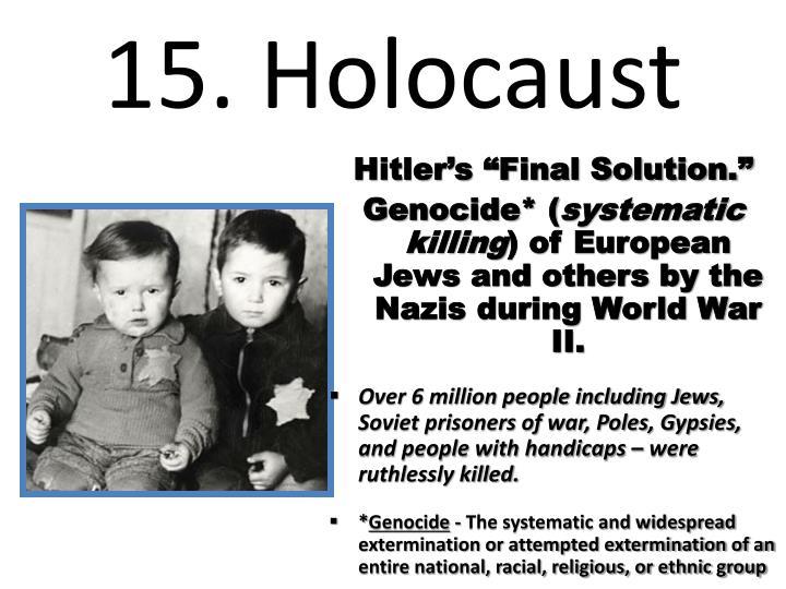 15. Holocaust