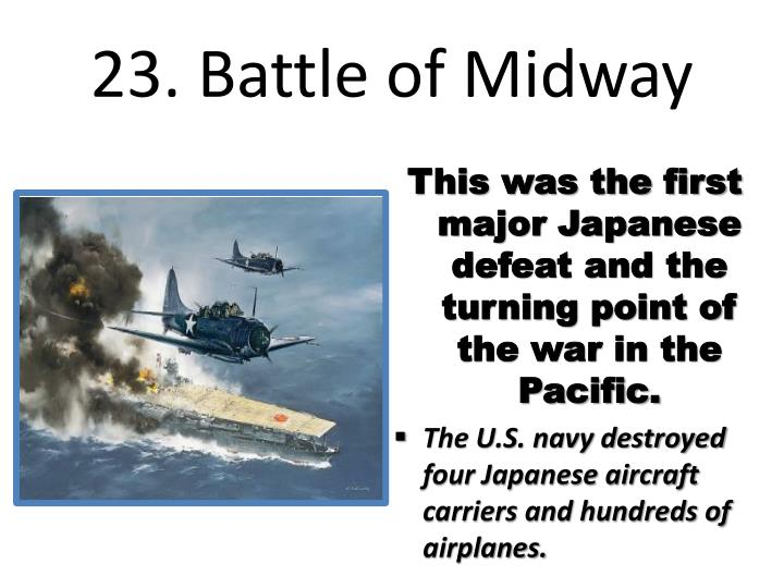 23. Battle of Midway