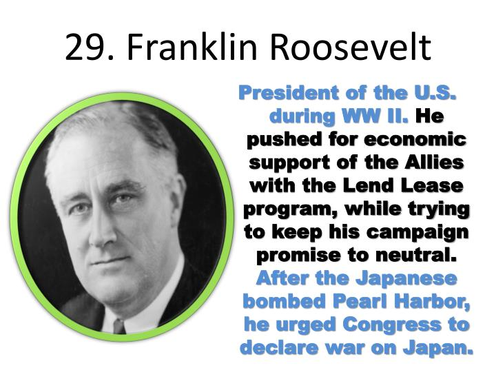 29. Franklin Roosevelt