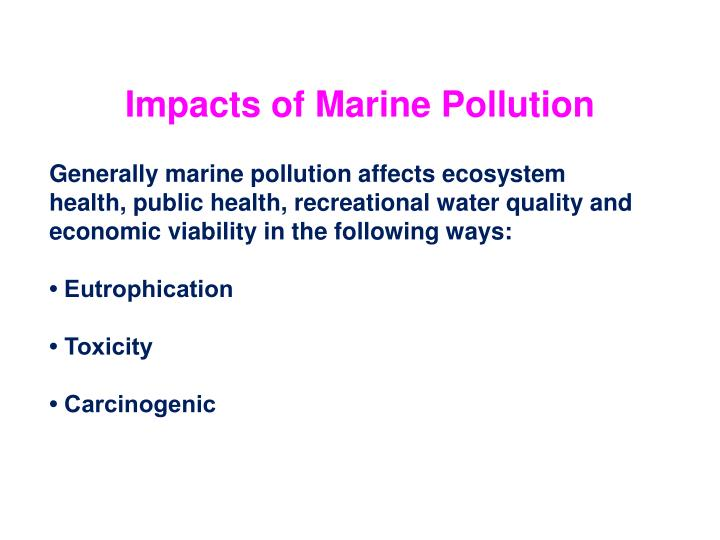 Impacts of Marine Pollution