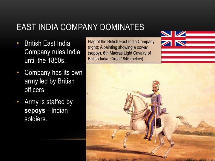 East India Company Dominates