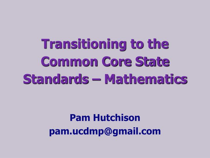 transitioning to the common core state standards mathematics n.