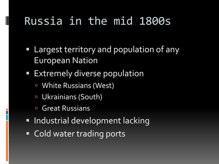 Russia in the mid 1800s