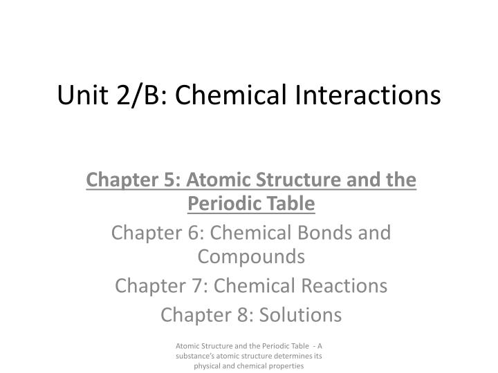 Unit 2 b chemical interactions